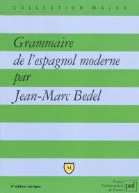 Grammaire de l'espagnol moderne