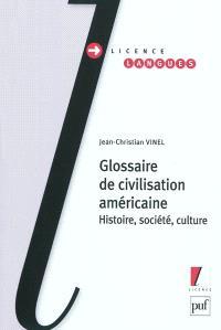 Glossaire de civilisation américaine : histoire, société, culture