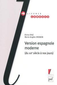 Version espagnole moderne : du XIXe siècle à nos jours