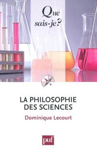 La philosophie des sciences
