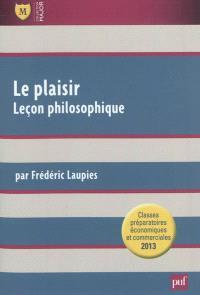 Le plaisir : leçon philosophique
