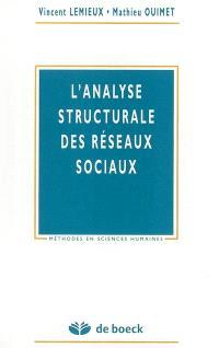 L'analyse structurale des réseaux sociaux