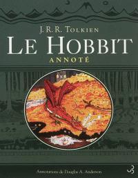 Le Hobbit annoté : Le Hobbit ou un aller et retour