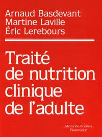 Traité de nutrition clinique de l'adulte
