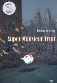 Super Monsieur Fruit