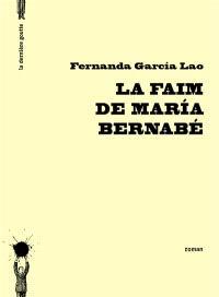 La faim de Maria Bernabé