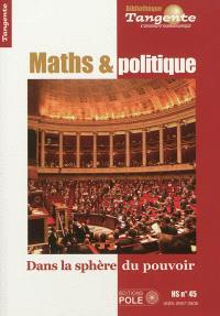 Maths et politique : dans la sphère du pouvoir