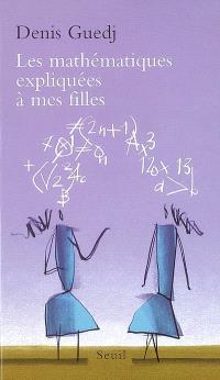 Les mathématiques expliquées à mes filles