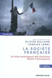 La société française : un bilan sociologique des évolutions depuis l'après-guerre