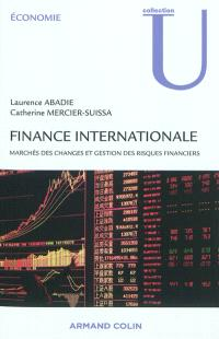 Finance internationale : marchés des changes et gestion des risques financiers