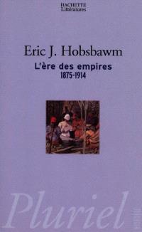 L'ère des empires : 1875-1914