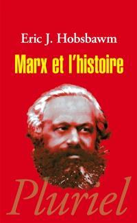 Marx et l'histoire : textes inédits