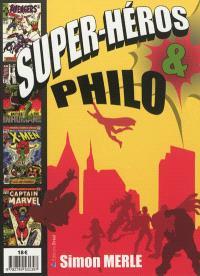 Super-héros & philo
