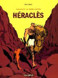 Socrate, le demi-chien. Volume 1, Héraclès