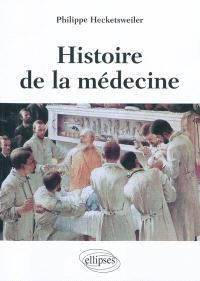 Histoire de la médecine : des malades, des médecins, des soins et de l'éthique biomédicale