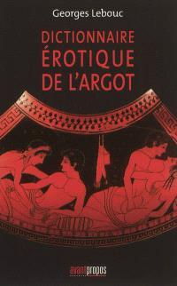 Dictionnaire érotique de l'argot