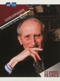 Lucien Jerphagnon, entretiens avec Raphaël Enthoven