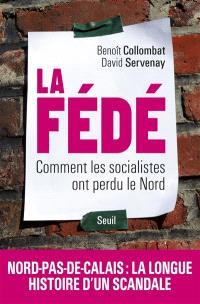 La Fédé : comment les socialistes ont perdu le Nord