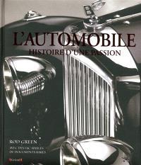 L'automobile : histoire d'une passion
