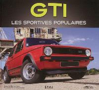 GTI, les sportives populaires