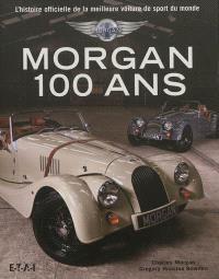 Morgan, 100 ans : l'histoire officielle de la meilleure voiture de sport du monde