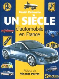 Un siècle d'automobile en France