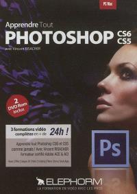 Apprendre tout Photoshop CS6, CS5