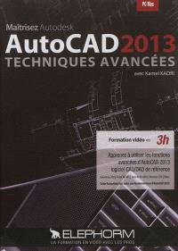 Maîtrisez Autodesk Autocad 2013 : techniques avancées