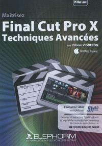 Maîtrisez Final Cut Pro X : techniques avancées