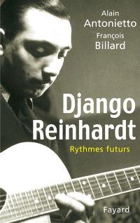 Django Reinhardt : rythmes futurs
