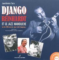 Django Reinhardt et le jazz manouche ou les 100 ans du jazz à la française
