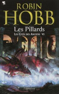 Les cités des Anciens. Volume 6, Les pillards