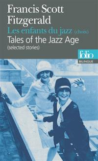 Les enfants du jazz : choix = Tales of the jazz age : selected stories