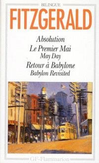 Absolution; Le Premier mai; May day; Retour à Babylone; Babylon revisited