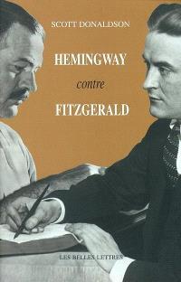 Hemingway contre Fitzgerald