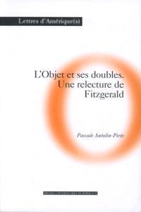 L'objet et ses doubles : une relecture de Fitzgerald