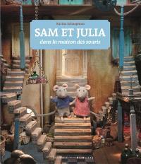 Sam et Julia dans la maison des souris