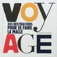 Voyage : 365 destinations pour se faire la malle