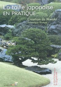 La taille japonaise en pratique : création de niwaki