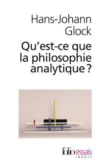 Qu'est-ce que la philosophie analytique ?