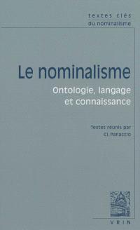 Le nominalisme : ontologie, langage et connaissance