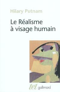 Le réalisme à visage humain