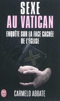 Sexe au Vatican : enquête sur la face cachée de l'Eglise