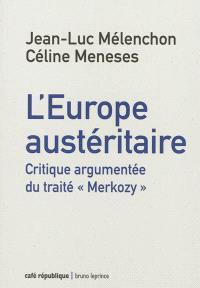 L'Europe austéritaire : le traité Merkozy