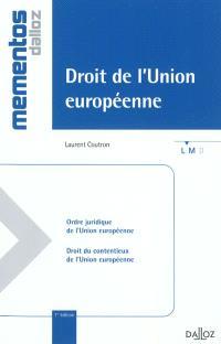 Droit de l'Union européenne : ordre juridique de l'Union européenne, droit du contentieux de l'Union européenne