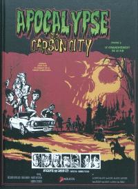 Apocalypse sur Carson city. Volume 2, Le commencement de la fin