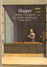 Hopper : ombre et lumière du mythe américain