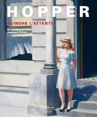 Hopper : peindre l'attente