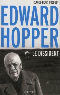 Edward Hopper : le dissident