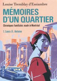 Mémoires d'un quartier : chroniques familiales made in Montréal. Volume 1, Laura & Antoine
